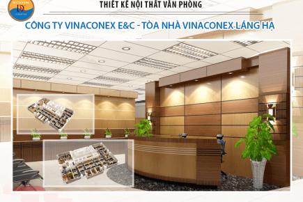 Thiết Kế Nội Thất Văn Phòng Công Ty Vinaconex E&C