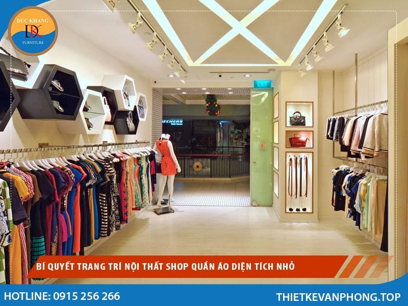 Bí Quyết Trang Trí Nội Thất Shop Quần áo Diện Tích Nhỏ