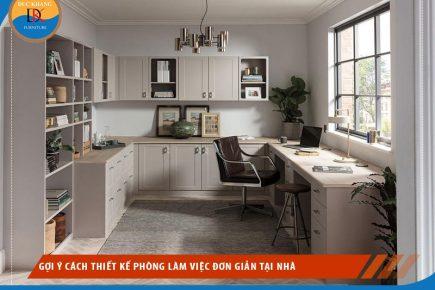 Gợi ý Cách Thiết Kế Phòng Làm Việc đơn Giản Tại Nhà