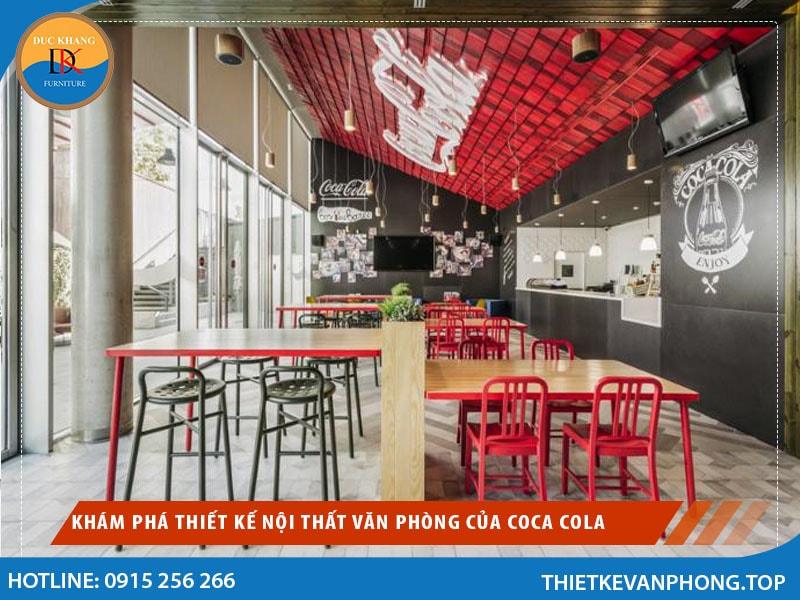 Khám Phá Thiết Kế Nội Thất Văn Phòng Của Coca Cola