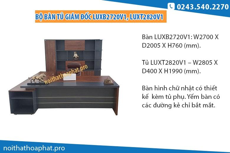 Bàn tủ cho giám đốc mệnh Kim LUXB2720V1, LUXT2820V1